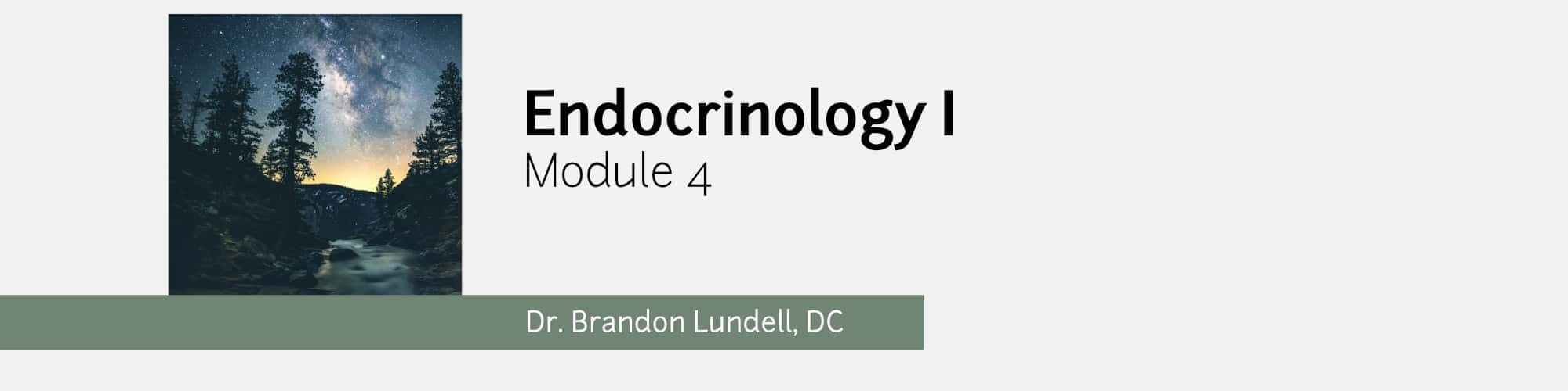 Module 4 - Endocrinology One